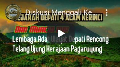 Photo of Video Diskusi Menggali Kebenaran Adat Alam Kerinci